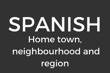 Home Town and Neighbourhood